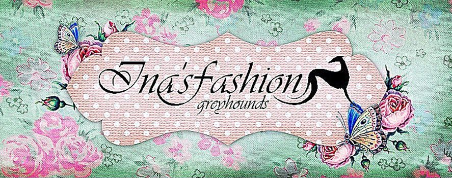 Ina's Fashion Greyhounds